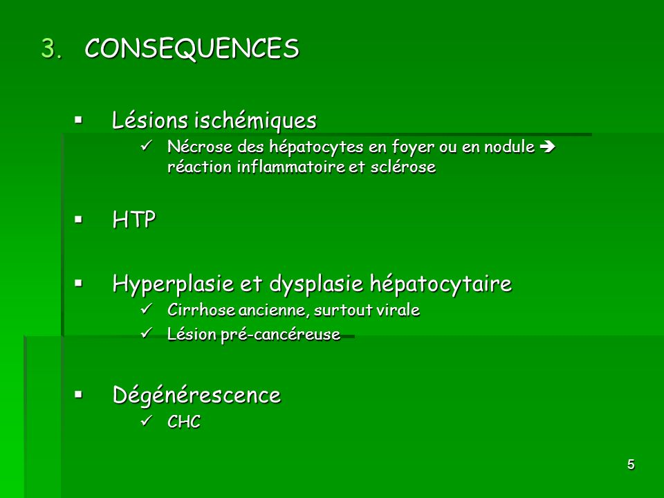 CONSEQUENCES Lésions ischémiques HTP