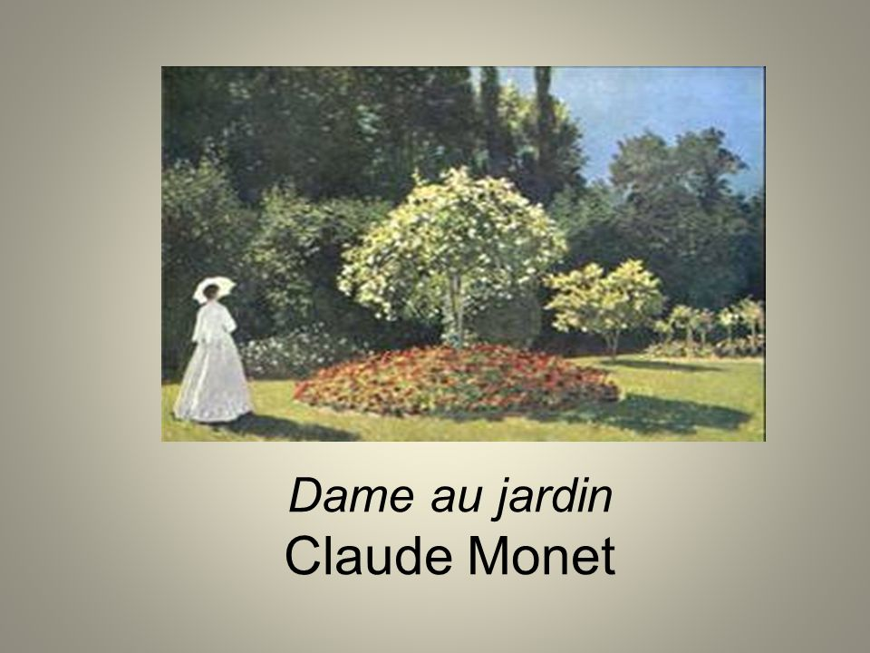 Dame au jardin Claude Monet