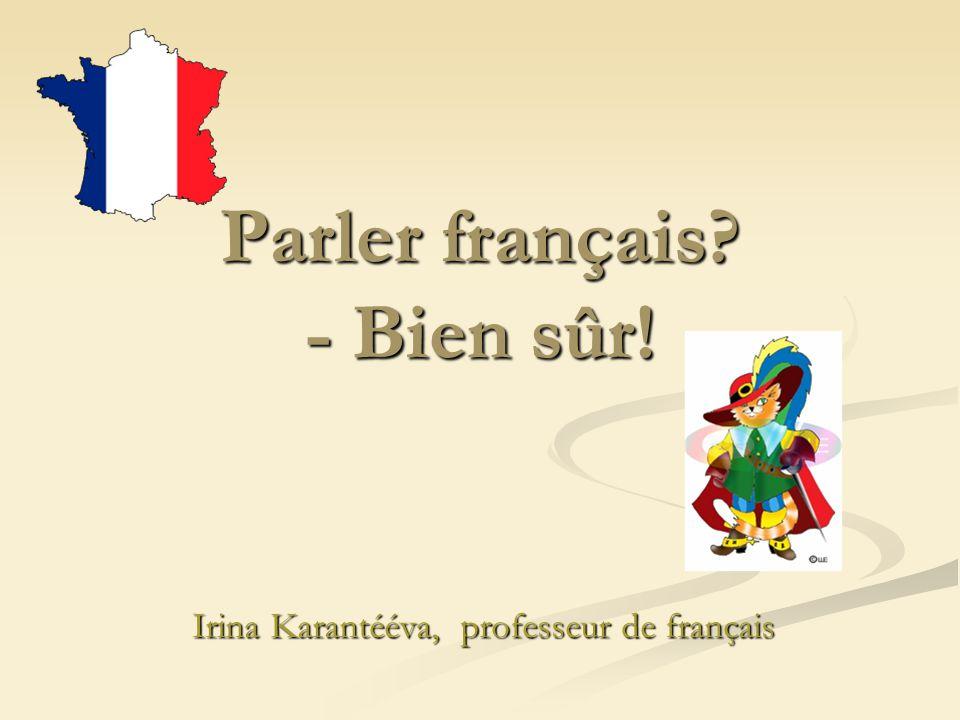 Parler français - Bien sûr!