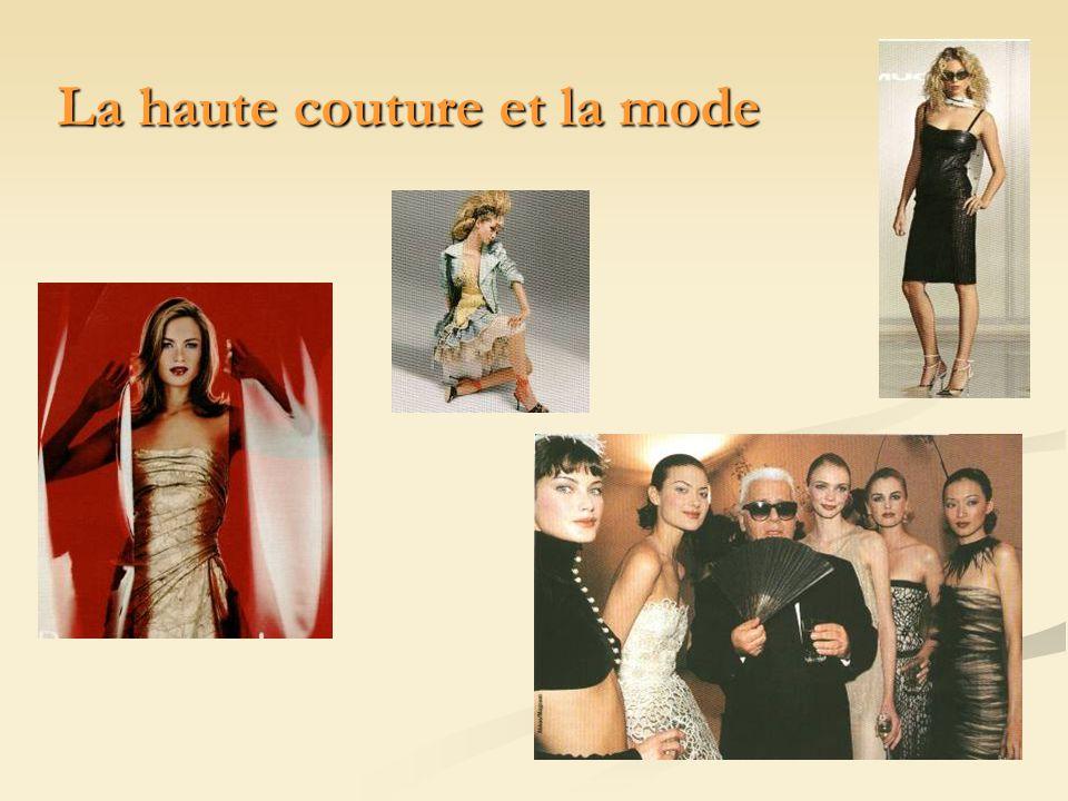 La haute couture et la mode