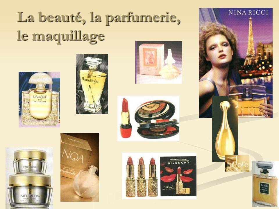La beauté, la parfumerie, le maquillage