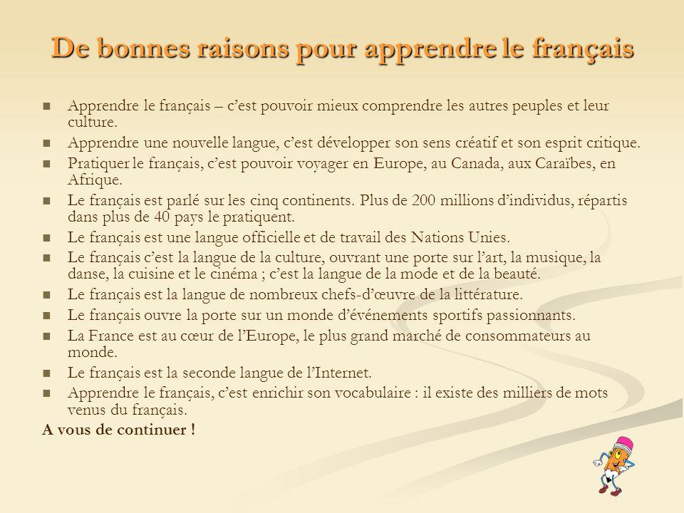 De bonnes raisons pour apprendre le français