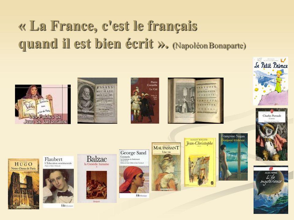« La France, c est le français quand il est bien écrit »