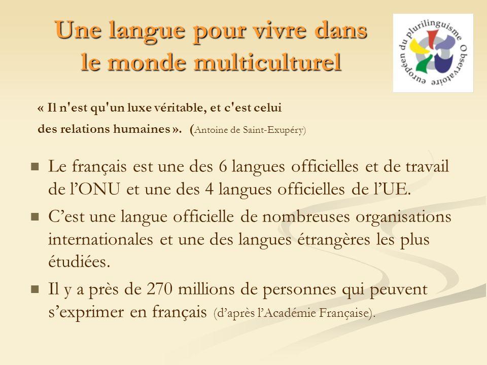 Une langue pour vivre dans le monde multiculturel