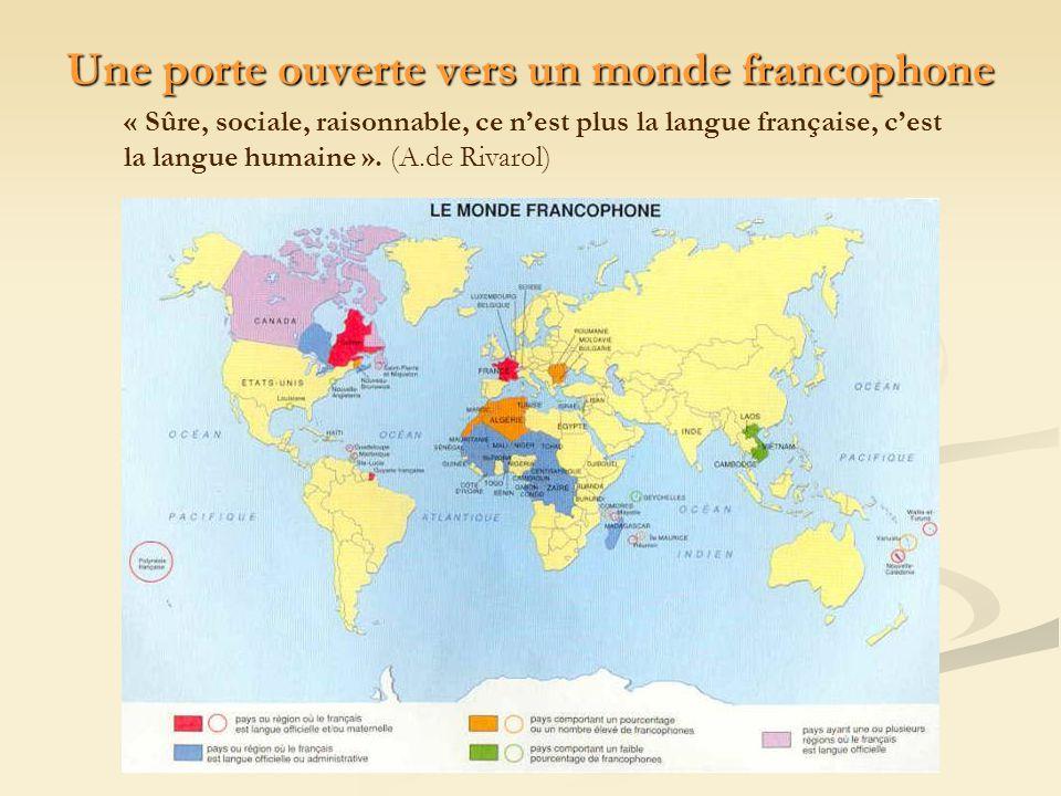 Une porte ouverte vers un monde francophone