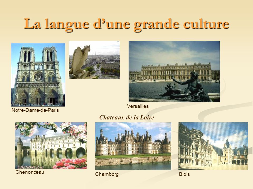 La langue d'une grande culture