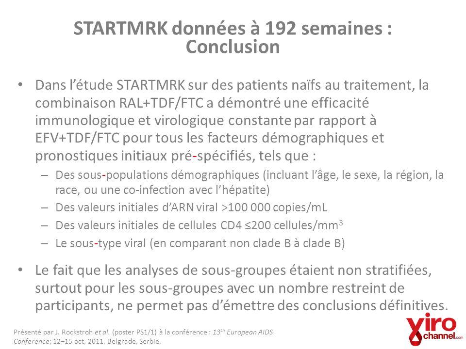 STARTMRK données à 192 semaines : Conclusion