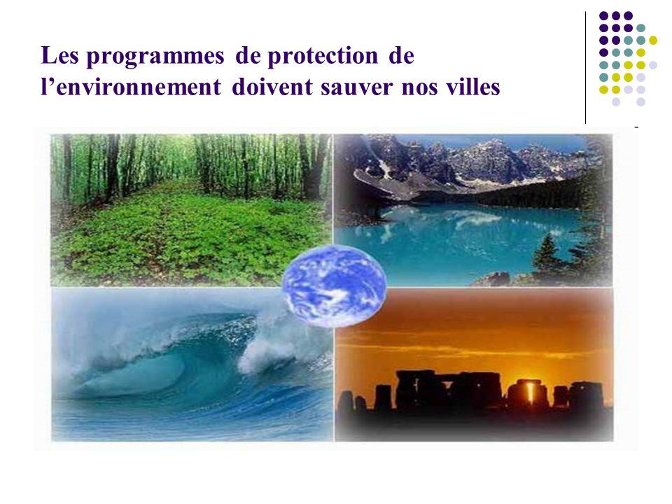 Les programmes de protection de l'environnement doivent sauver nos villes