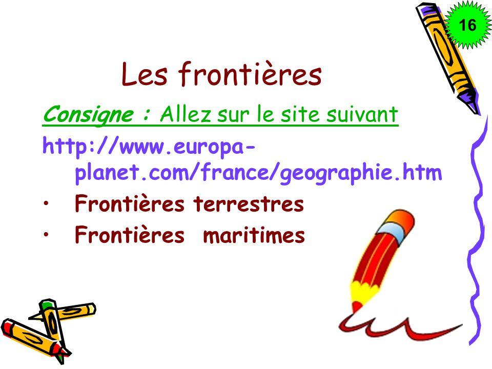 Les frontières Consigne : Allez sur le site suivant