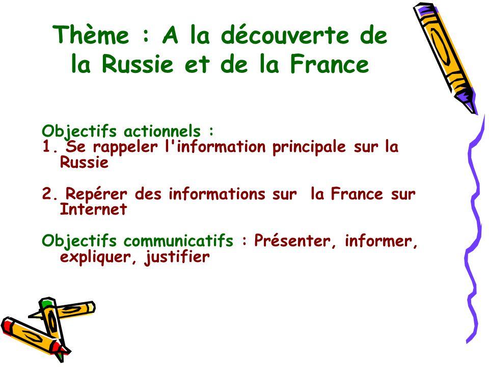 Thème : A la découverte de la Russie et de la France