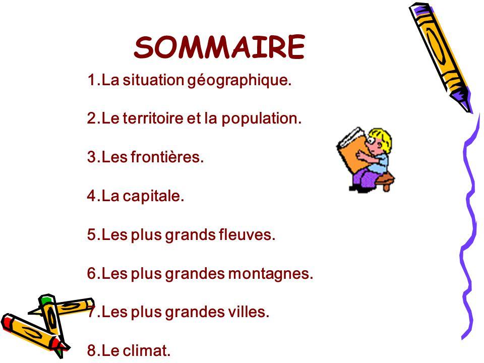 SOMMAIRE 1.La situation géographique.