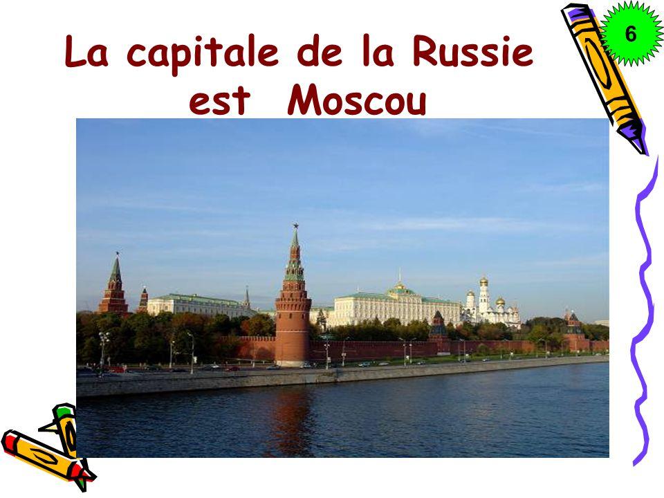 La capitale de la Russie est Moscou