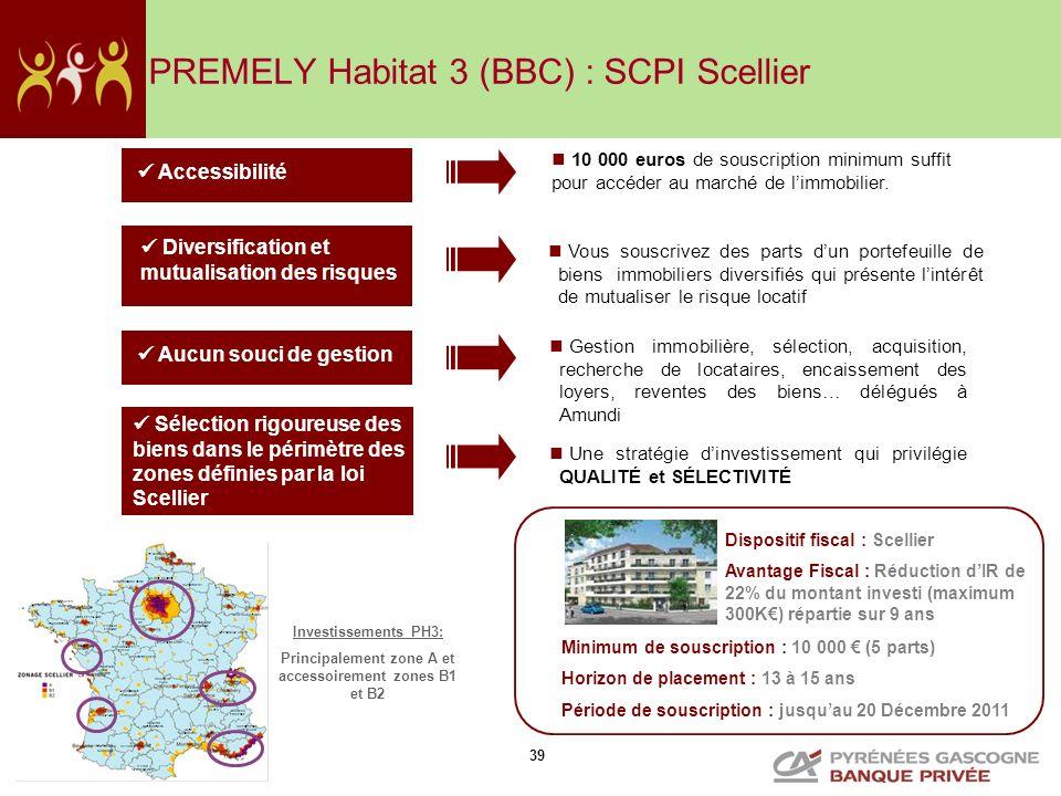 PREMELY Habitat 3 (BBC) : SCPI Scellier