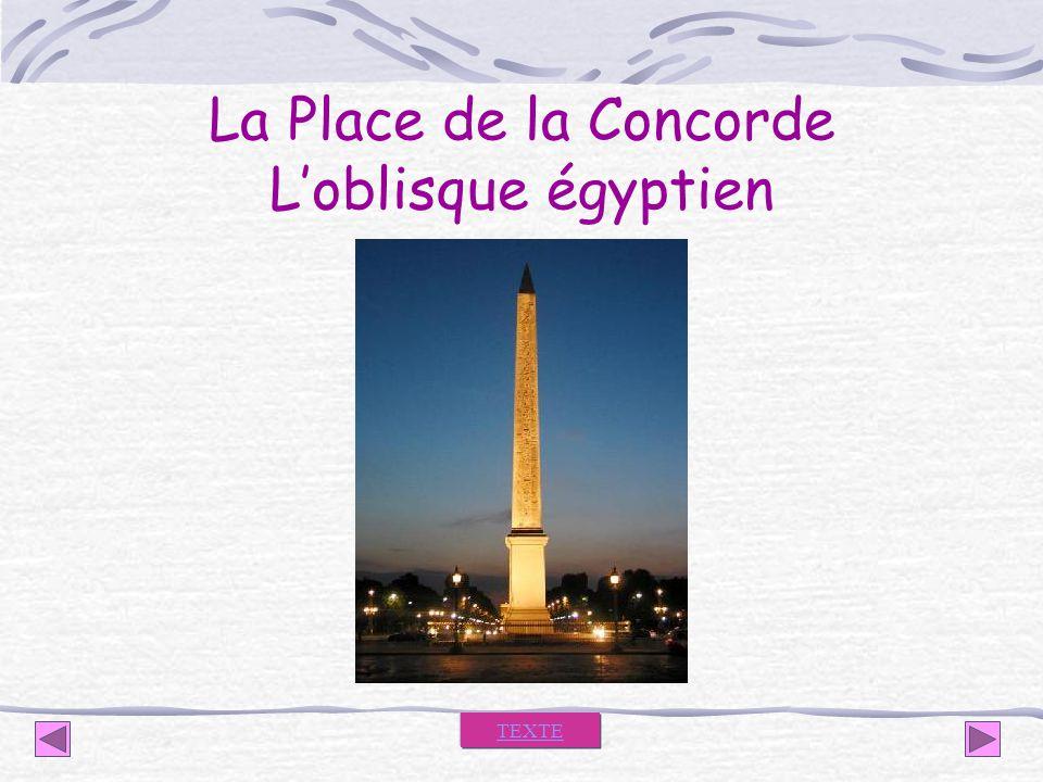 La Place de la Concorde L'oblisque égyptien