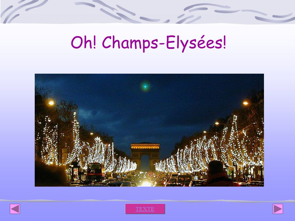 Oh! Champs-Elysées! TEXTE