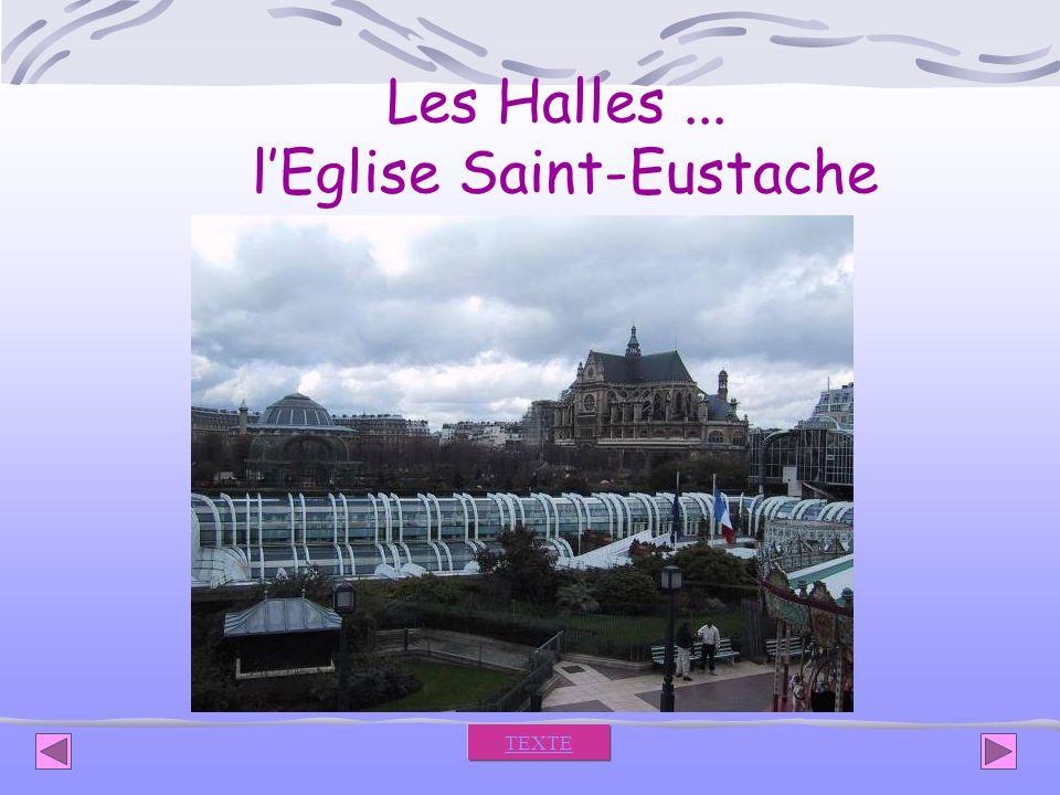Les Halles ... l'Eglise Saint-Eustache