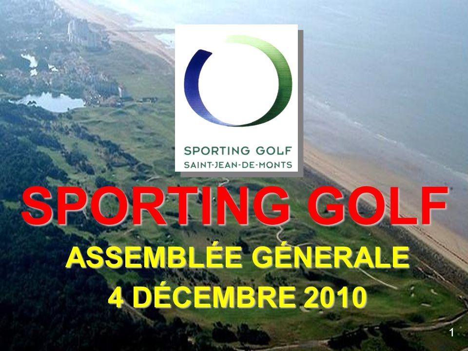 SPORTING GOLF ASSEMBLÉE GÉNERALE 4 DÉCEMBRE 2010 1
