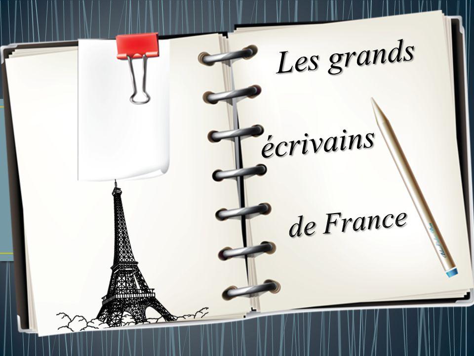 Les grands écrivains de France