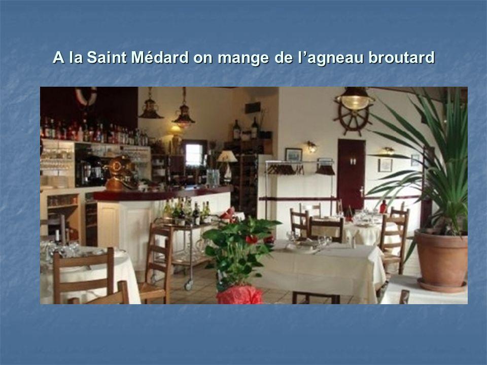 A la Saint Médard on mange de l'agneau broutard