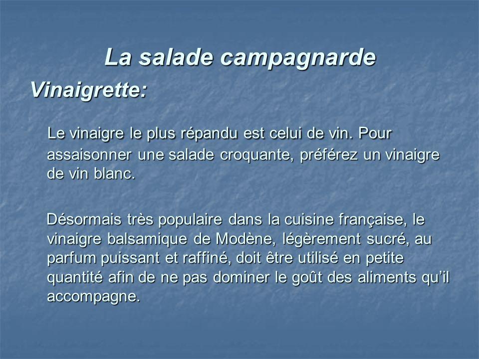 La salade campagnarde Vinaigrette: