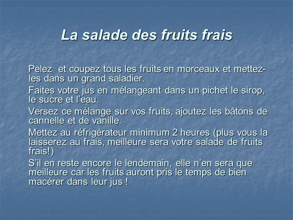 La salade des fruits frais