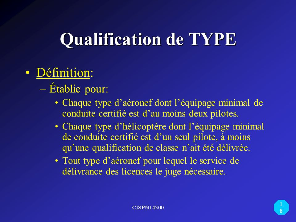 Qualification de TYPE Définition: Établie pour: