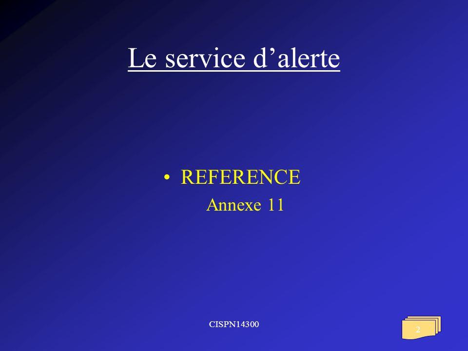 Le service d'alerte REFERENCE Annexe 11 CISPN14300