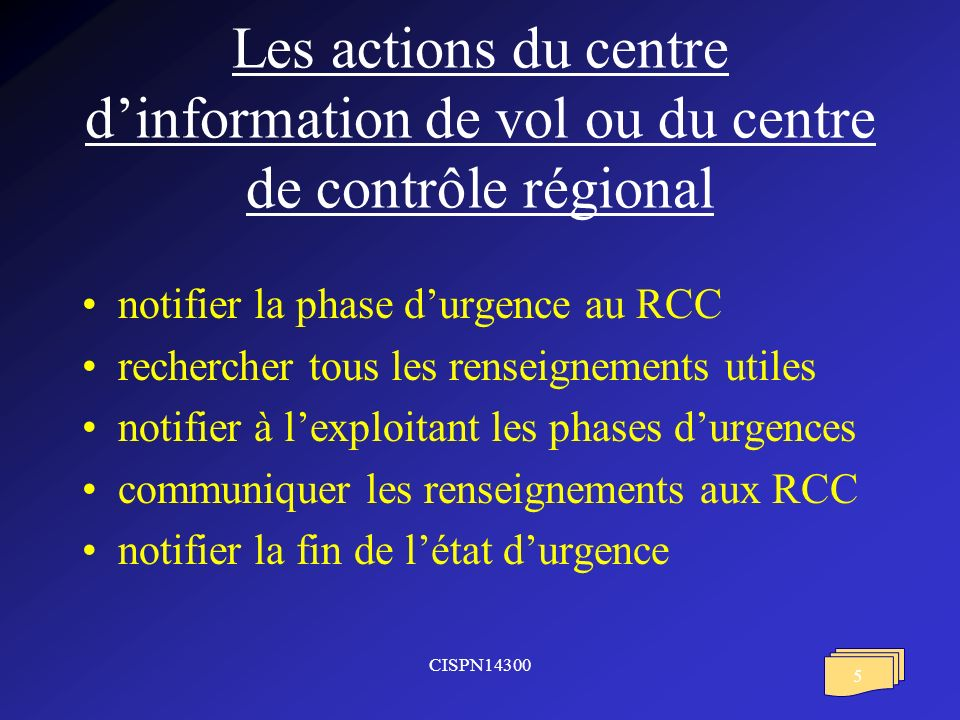 Les actions du centre d'information de vol ou du centre de contrôle régional