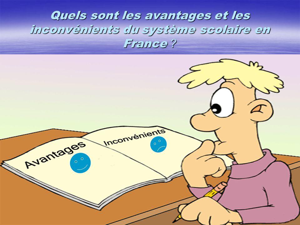 Quels sont les avantages et les inconvénients du système scolaire en France