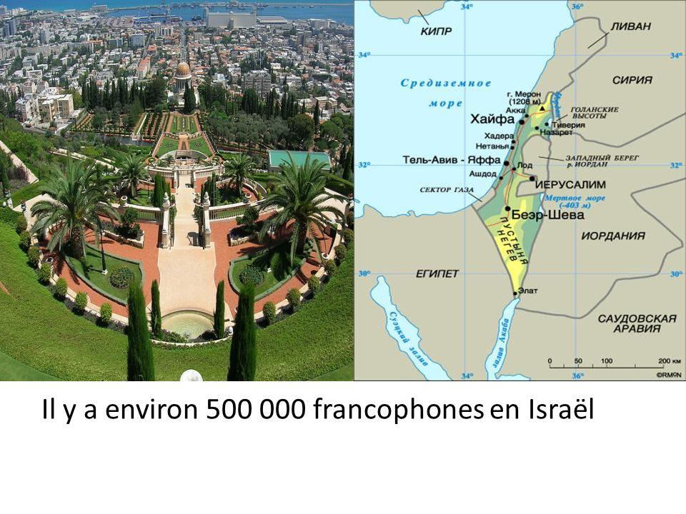 Il y a environ 500 000 francophones en Israёl
