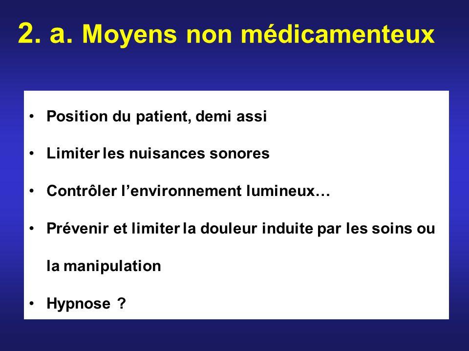 2. a. Moyens non médicamenteux