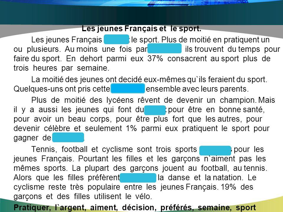 Les jeunes Français et le sport. Les jeunes Français aiment le sport