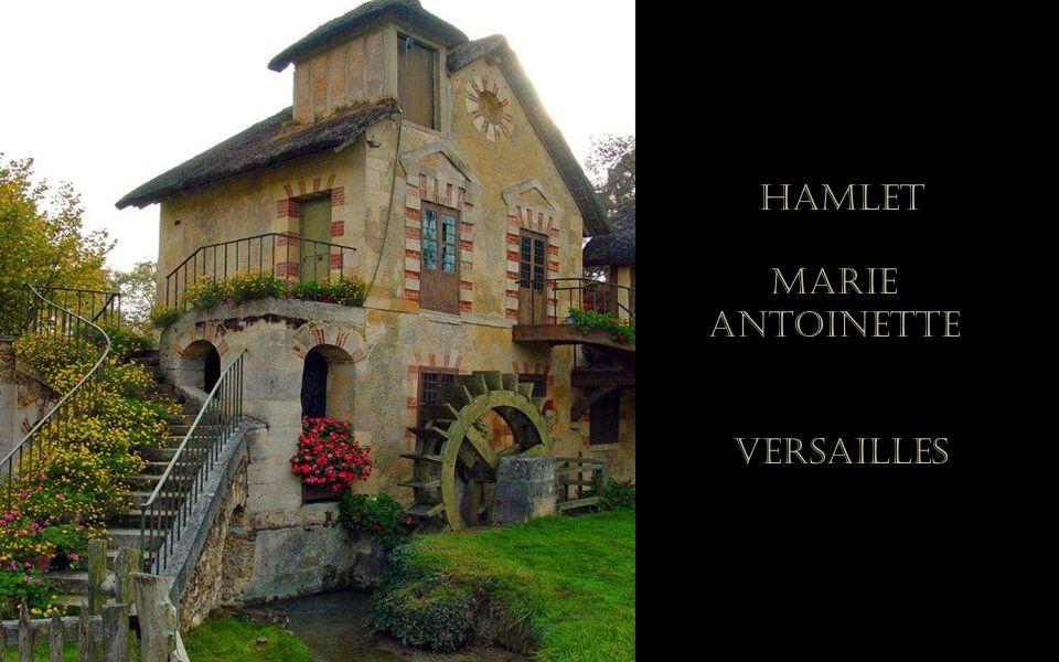 Hamlet Marie Antoinette Versailles