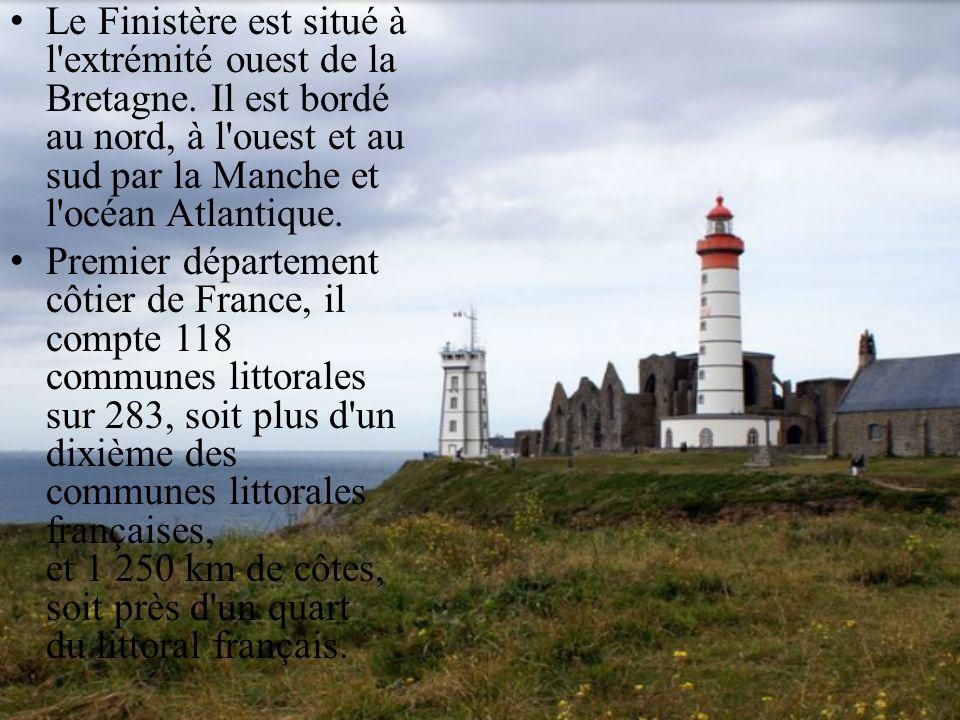 Le Finistère est situé à l extrémité ouest de la Bretagne