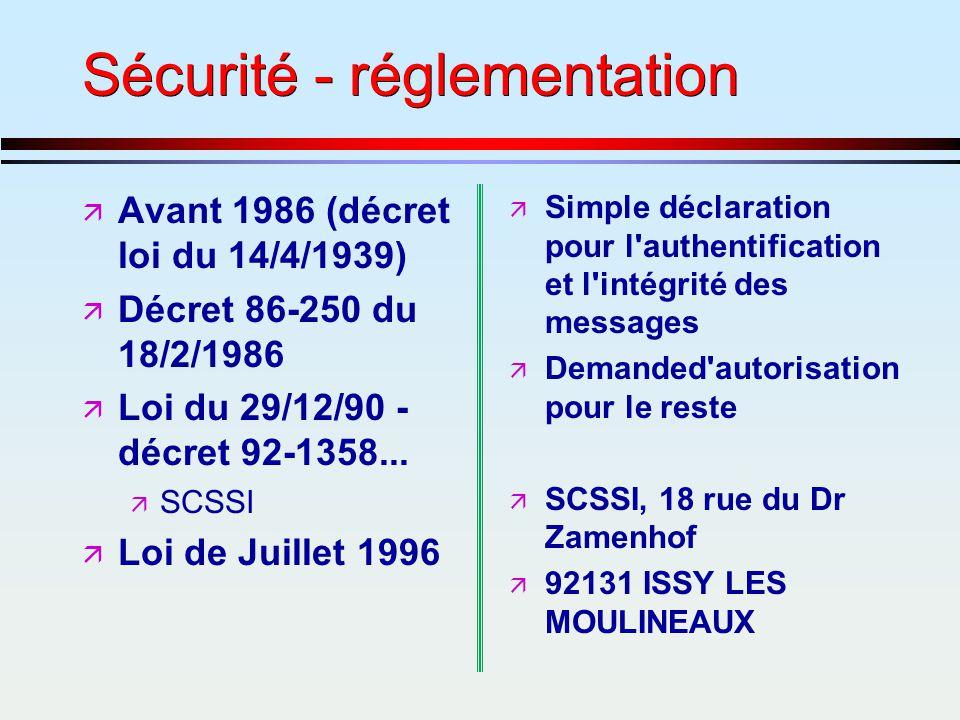 Sécurité - réglementation