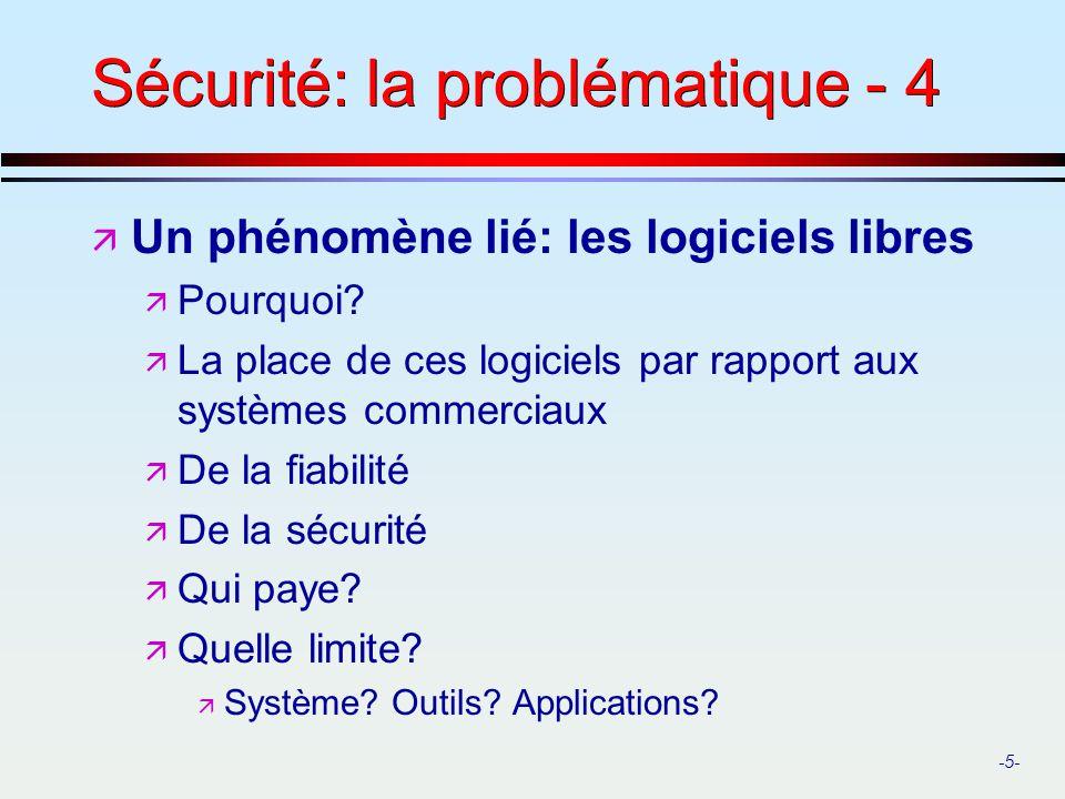 Sécurité: la problématique - 4