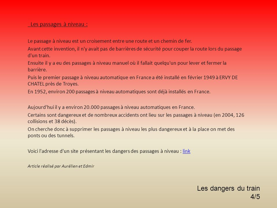 Les dangers du train 4/5 Les passages à niveau :