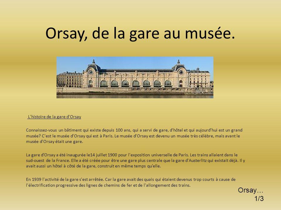 Orsay, de la gare au musée.