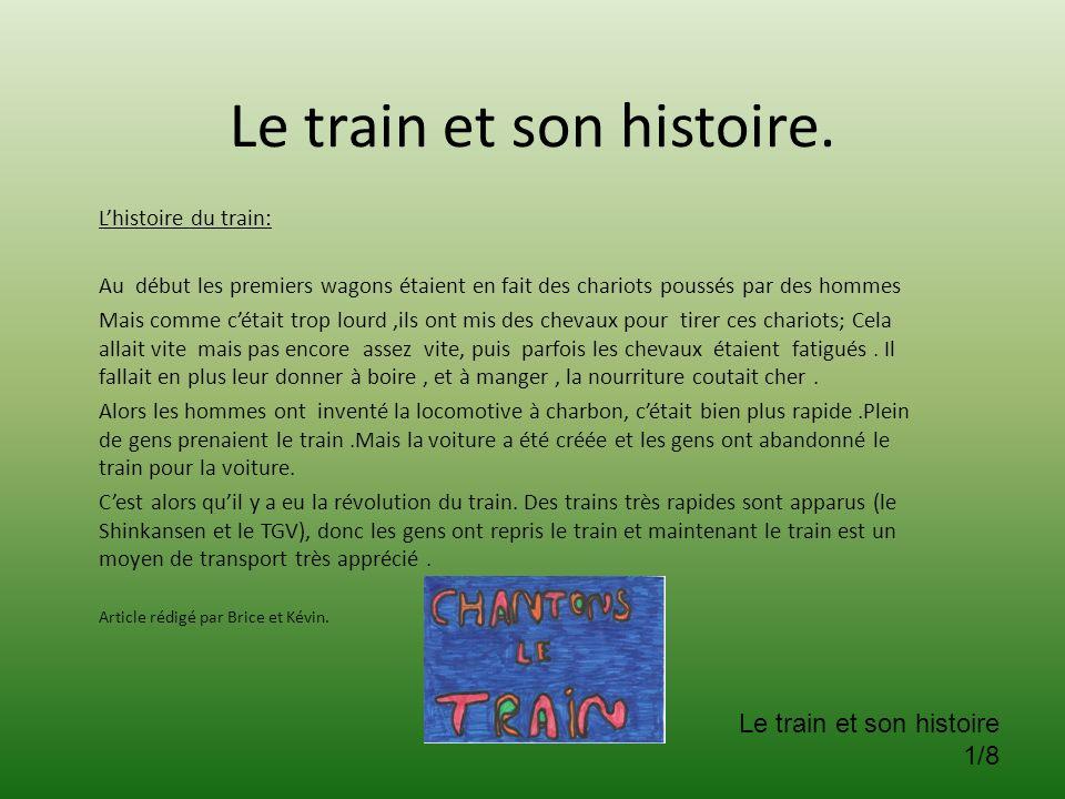 Le train et son histoire.