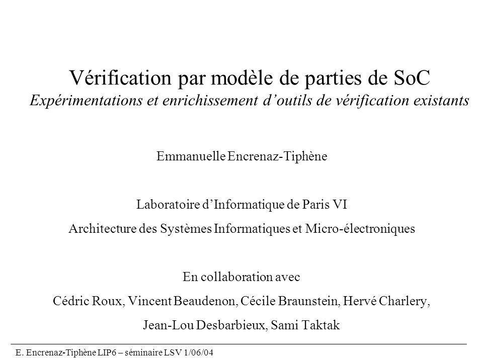 Vérification par modèle de parties de SoC Expérimentations et enrichissement d'outils de vérification existants