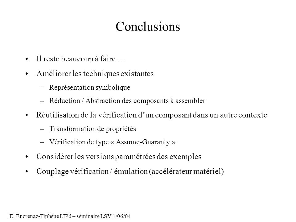 Conclusions Il reste beaucoup à faire …