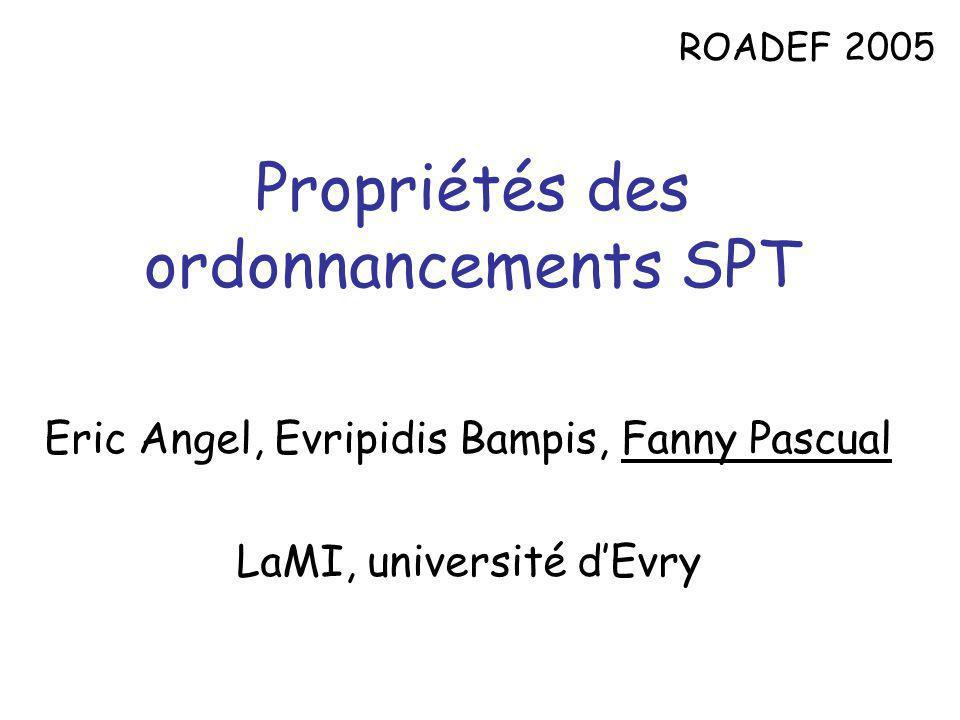 Propriétés des ordonnancements SPT