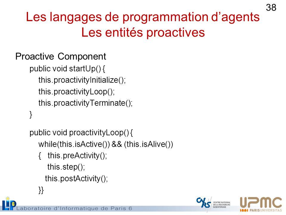 Les langages de programmation d'agents Les entités proactives