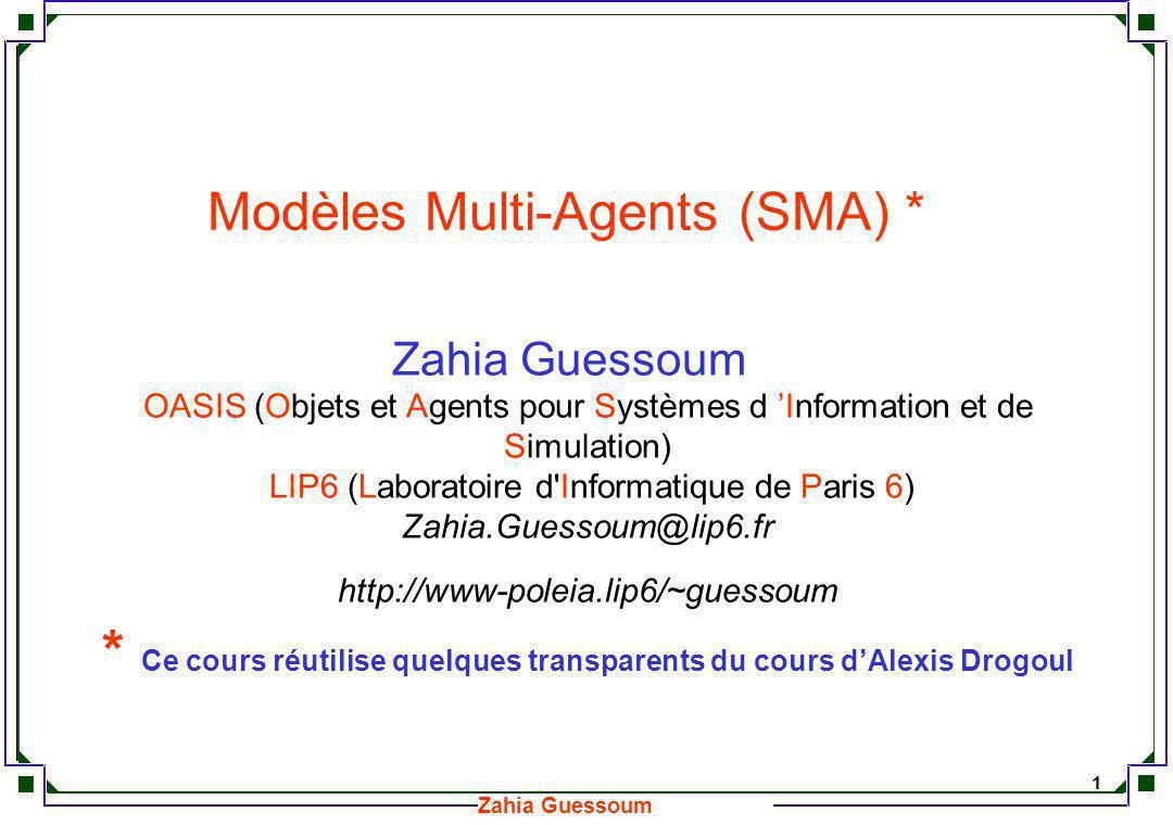 Modèles Multi-Agents (SMA) *