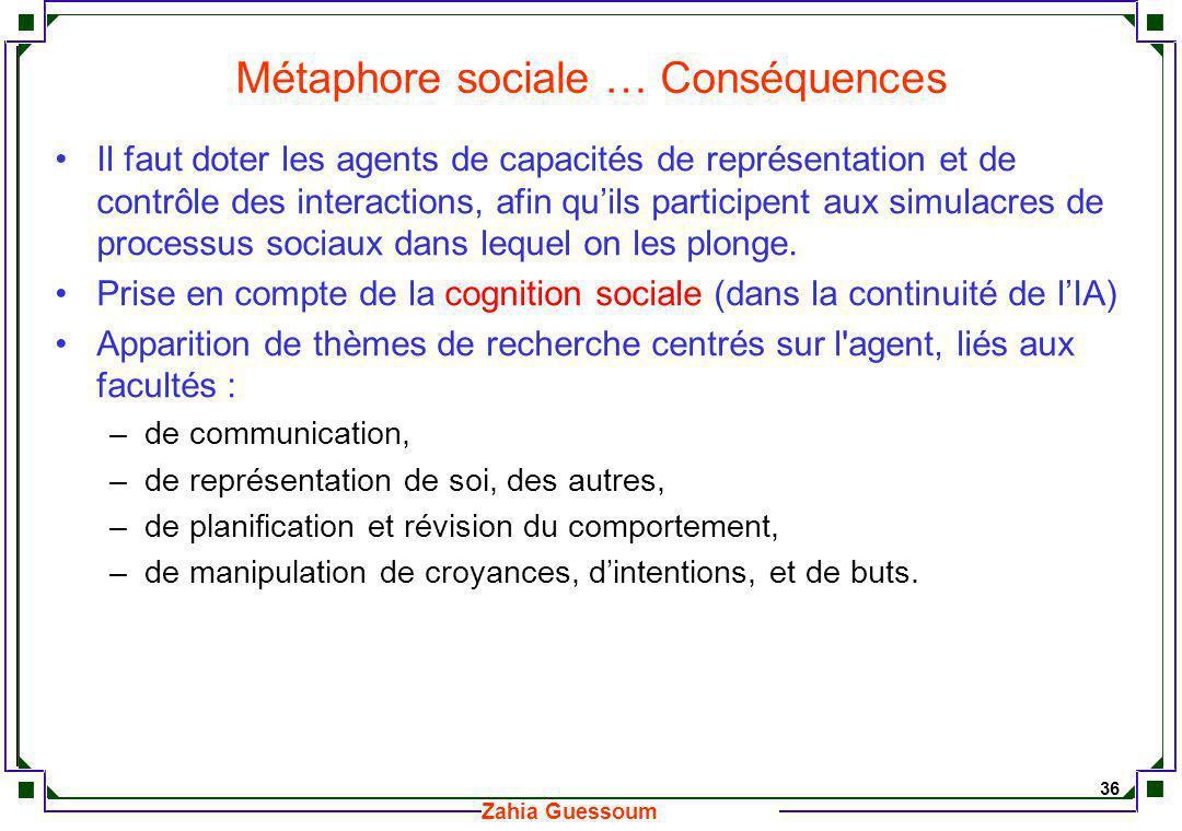 Métaphore sociale … Conséquences