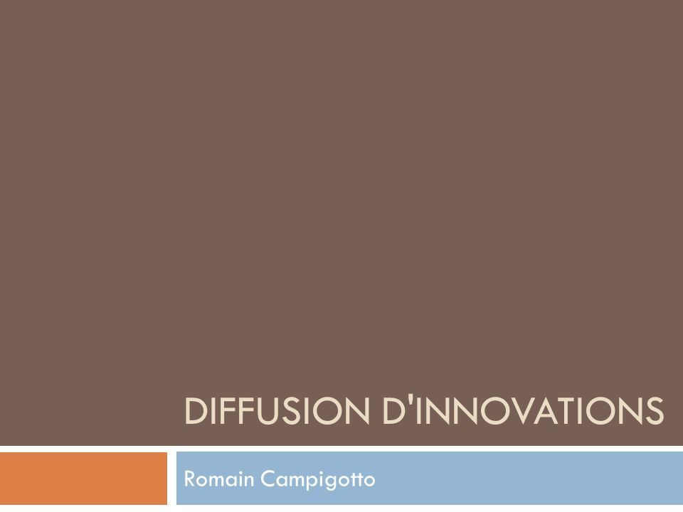 DIFFUSION D INNOVATIONS