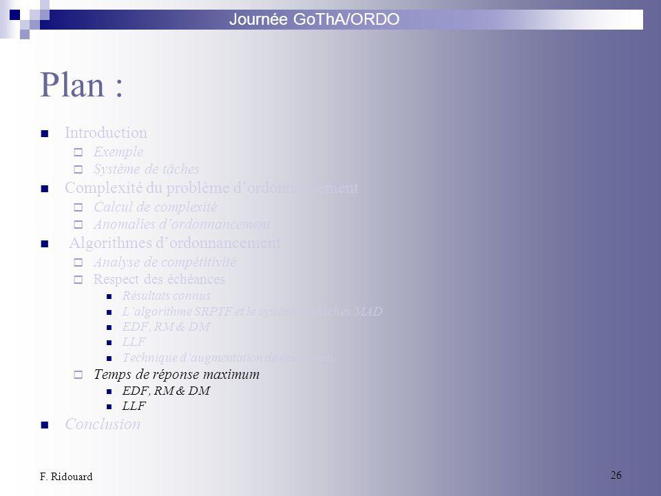 Plan : Introduction Complexité du problème d'ordonnancement