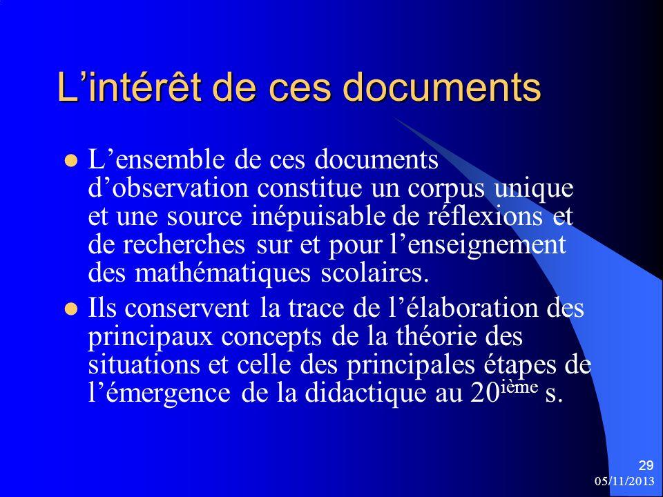 L'intérêt de ces documents