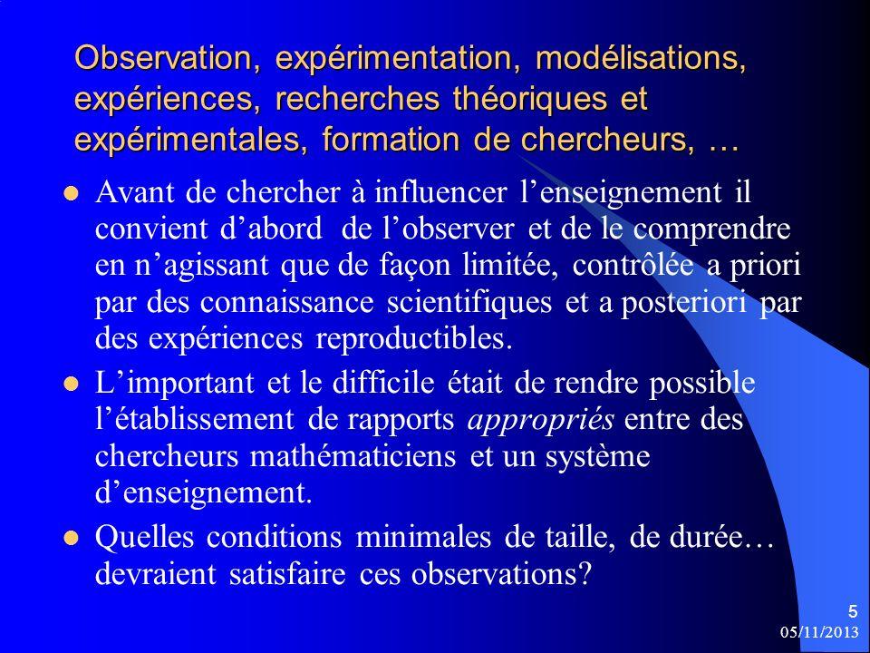 Observation, expérimentation, modélisations, expériences, recherches théoriques et expérimentales, formation de chercheurs, …
