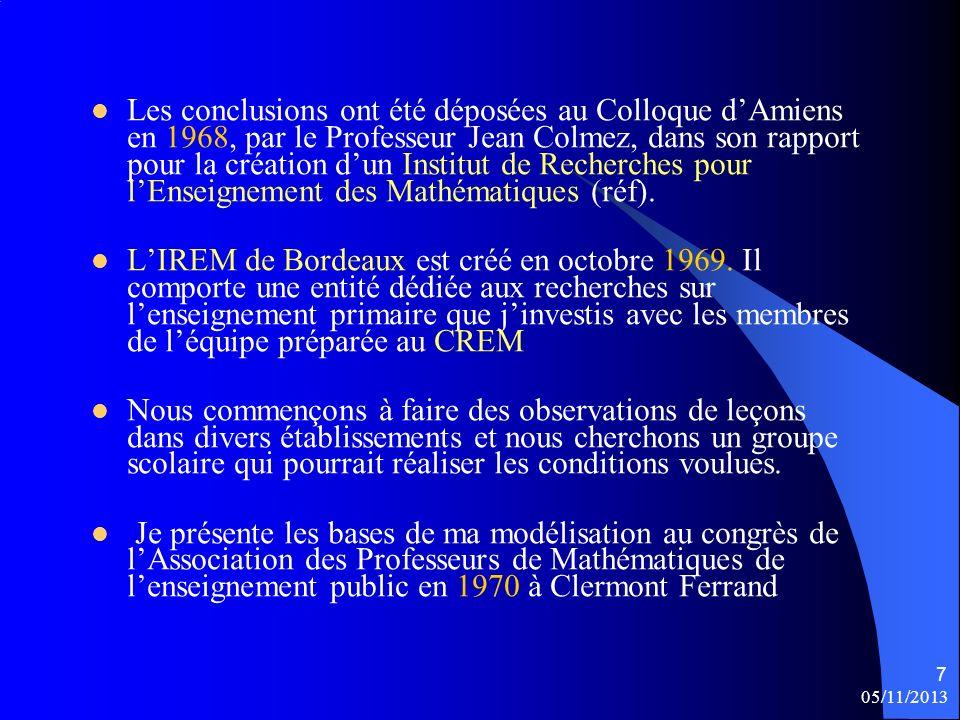 Les conclusions ont été déposées au Colloque d'Amiens en 1968, par le Professeur Jean Colmez, dans son rapport pour la création d'un Institut de Recherches pour l'Enseignement des Mathématiques (réf).